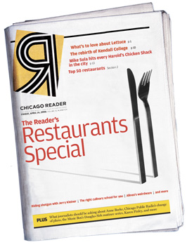 Chicago Reader outerwrap cover of the April 14, 2006 issue: The Reader's Restaurants Special issue